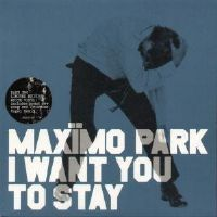 "Maximo Park~I Want You To Stay [7"" Single] [Part 2. Ltd Edition White Vinyl] New"